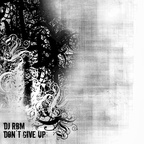 DJ RBM - Don´t Give Up