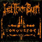 Let Them Burn - Conqueror